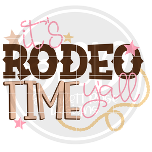 It's Rodeo Time Y'all SVG