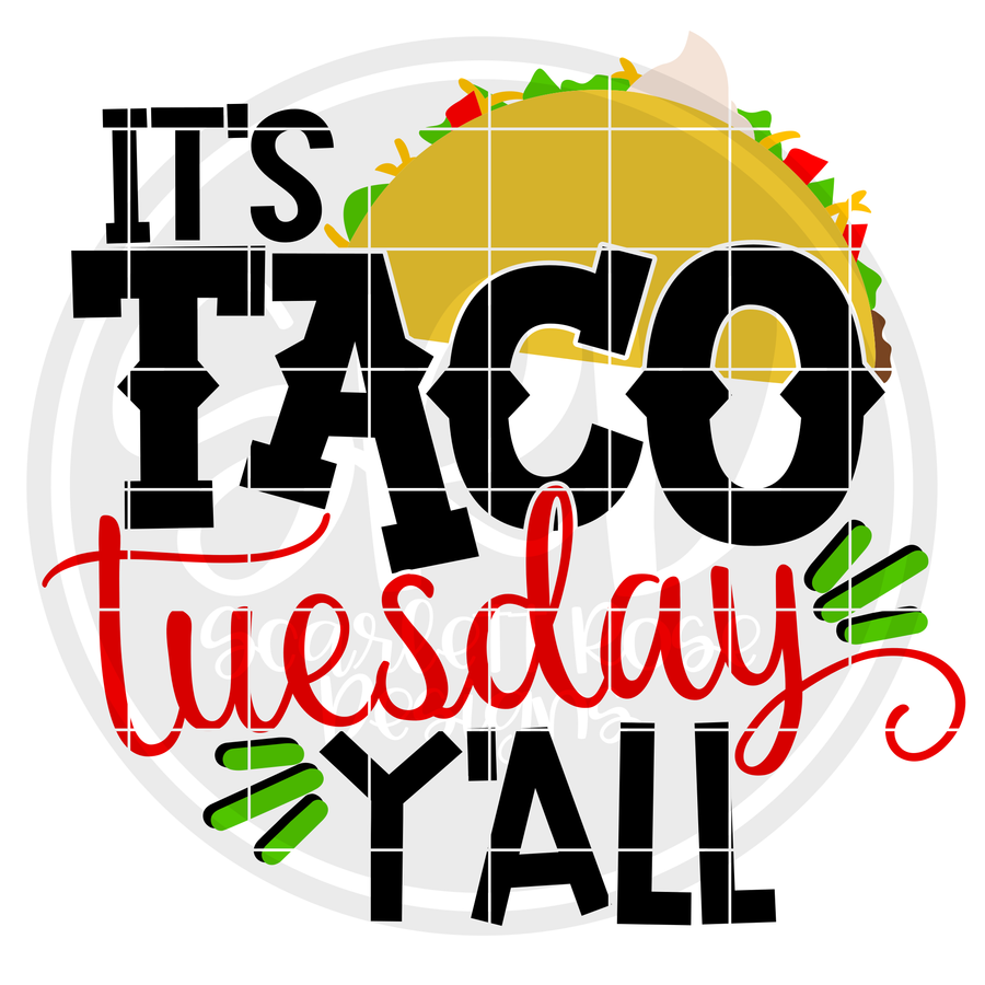 It's Taco Tuesday Y'all SVG