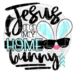 Jesus is my Home Bunny SVG