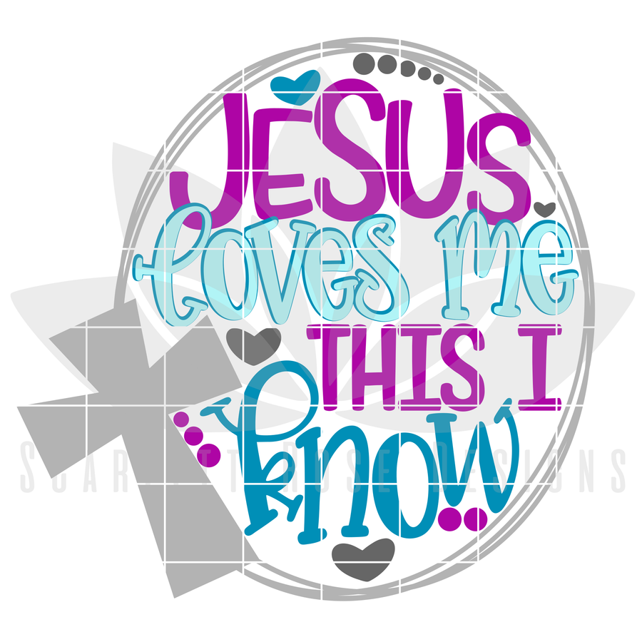 Easter SVG, Jesus Loves Me This I know cut file