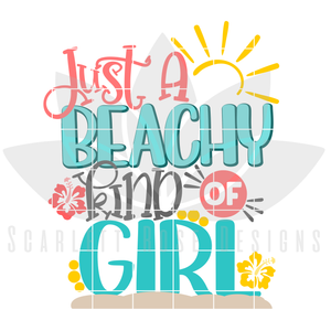 Just A Beachy Kind of Girl SVG