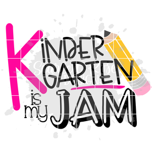 Kindergarten is my Jam SVG