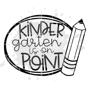 Kindergarten is on Point SVG
