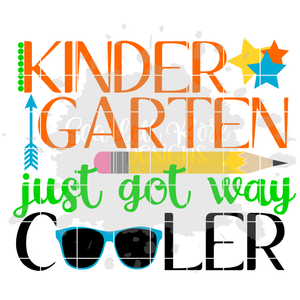 Kindergarten just got way Cooler SVG