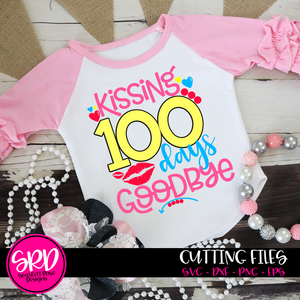 Kissing 100 Days Goodbye SVG