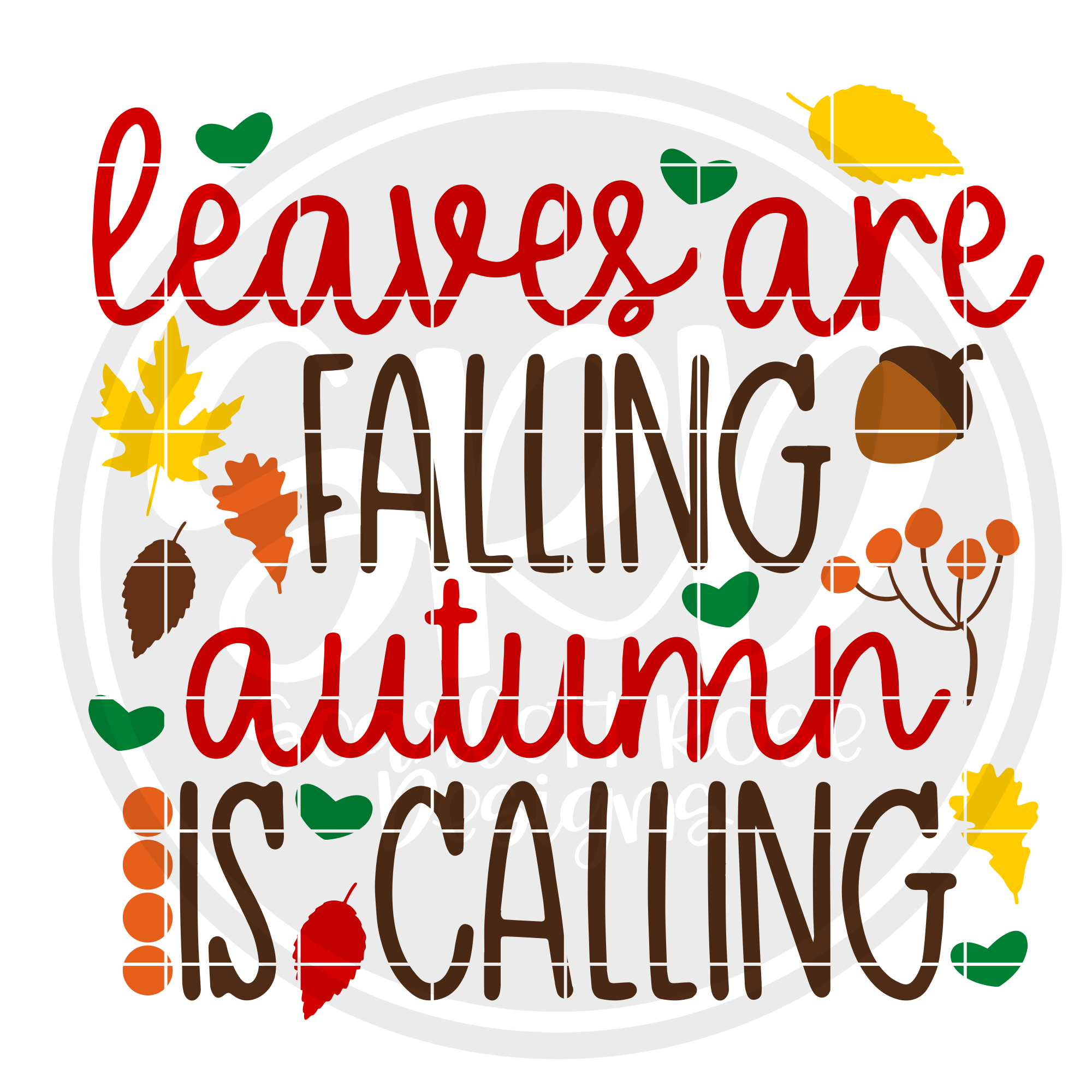 Thanksgiving Svg Leaves Are Falling Autumn Is Calling Cut File Scarlett Rose Designs