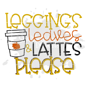 Leggings Leaves and Lattes Please SVG
