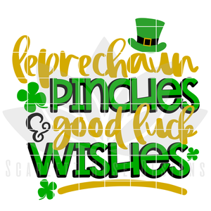 St. Patrick's Day SVG, DXF, Leprechaun Pinches and Good Luck Wishes cut file