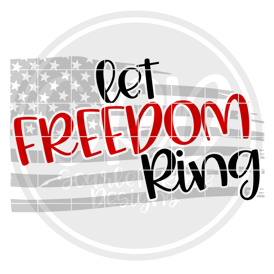 Let Freedom Ring - Grey Flag SVG