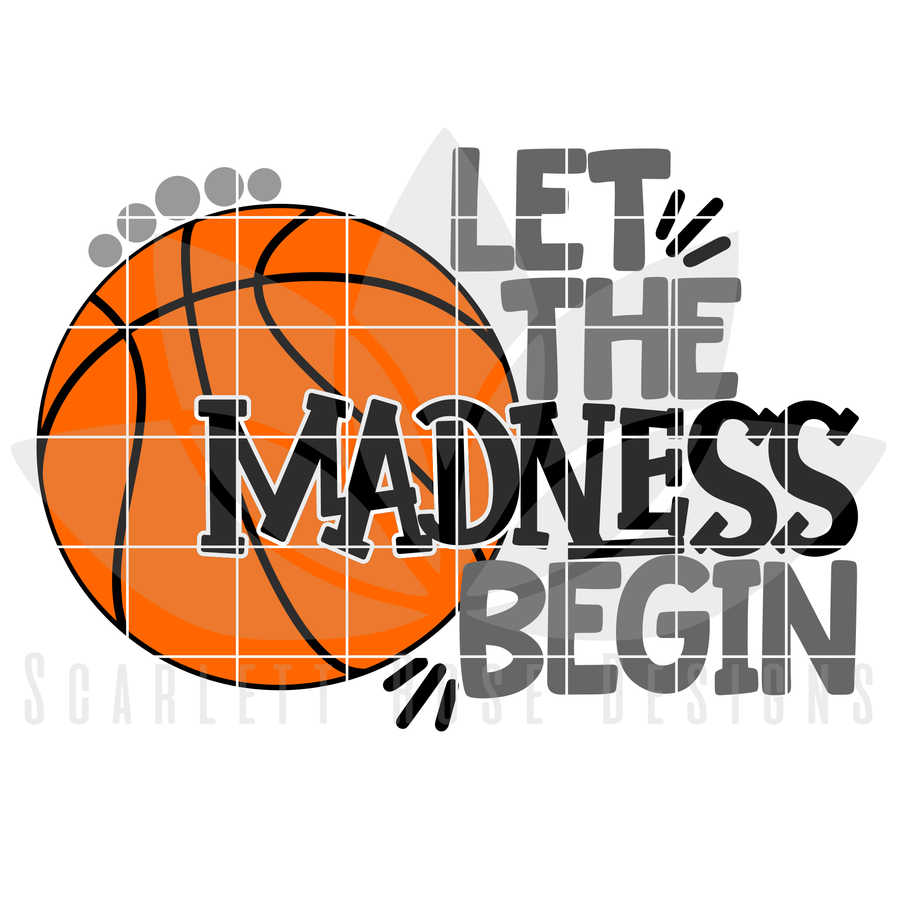 Let The Madness Begin SVG