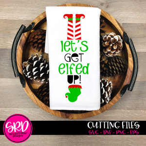 Let's Get Elfed Up, Upside Down Elf SVG