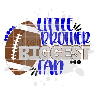Little Brother Biggest Fan - Football SVG
