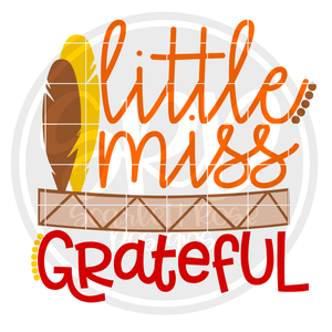 Little Miss Grateful SVG
