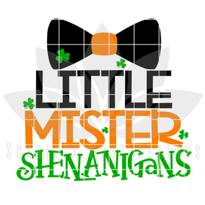 St. Patrick's Day SVG, DXF, Little Mister Shenanigans cut file