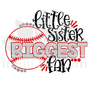 Little Sister Biggest Fan - Baseball SVG