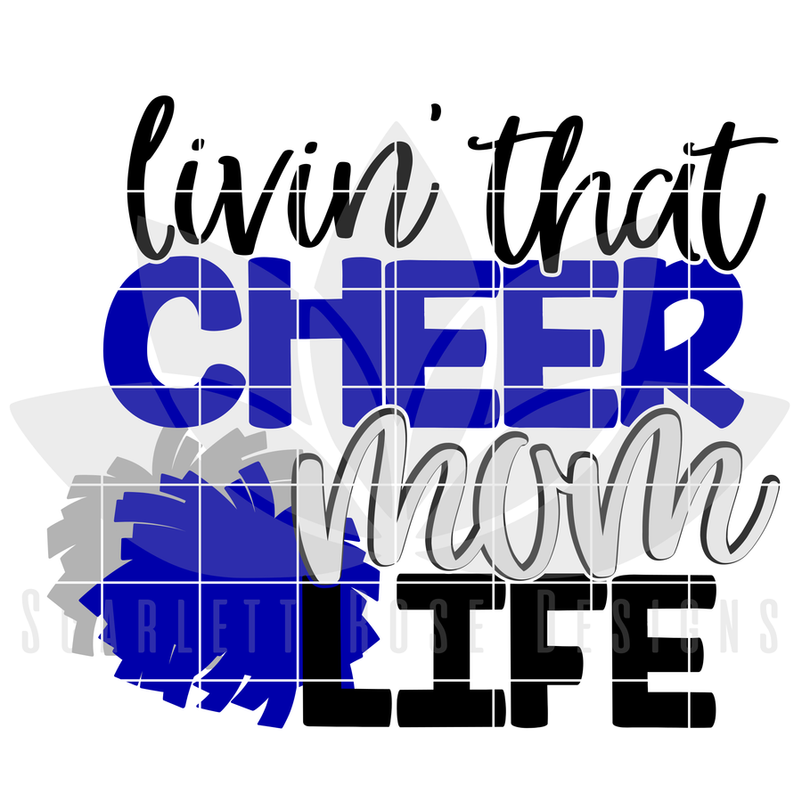 Livin' That Cheer Mom Life SVG