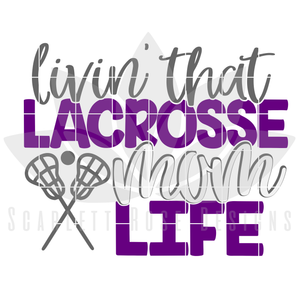 Lacrosse Dad - Mom SVG SET