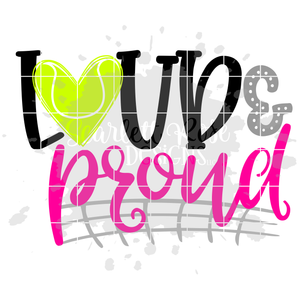 Loud and Proud - Tennis SVG