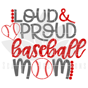 Loud and Proud Baseball Mom SVG