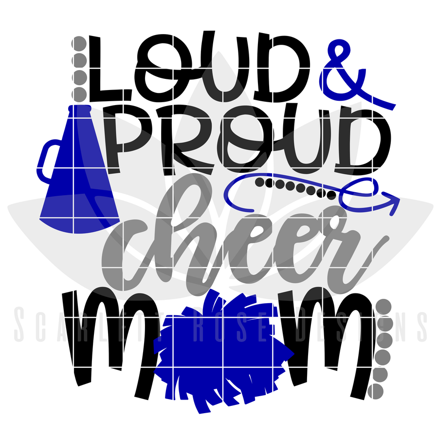 Loud and Proud Cheer Mom SVG