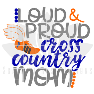 Cross Country Mom SVG, Loud and Proud Cross Country Mom cut file