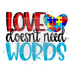Love doesn't need Words SVG