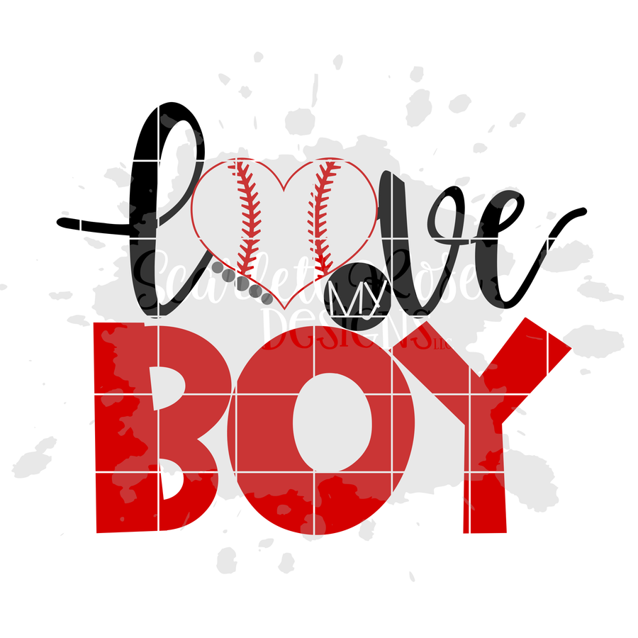 Love my Boy - Baseball SVG
