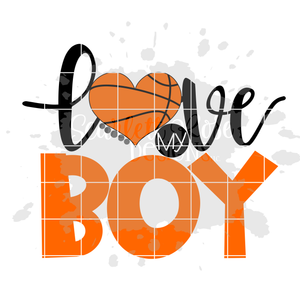 Love my Boy - Basketball SVG
