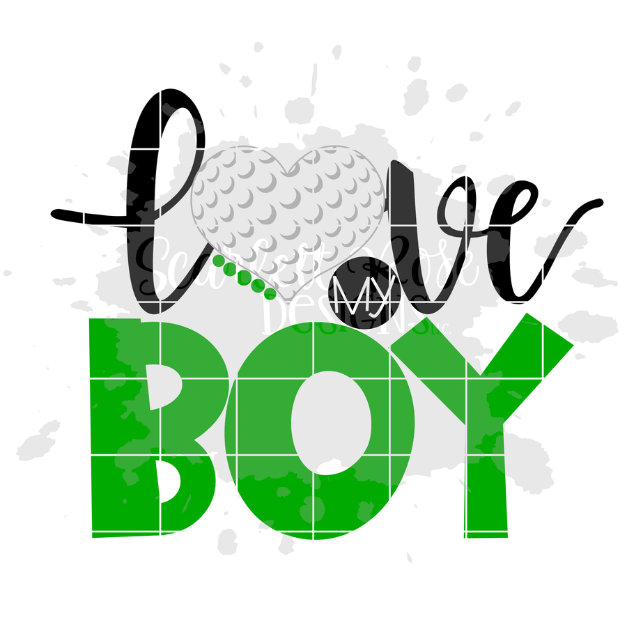 Love my Boy - Golf SVG