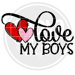 Love My Boys SVG - Valentine