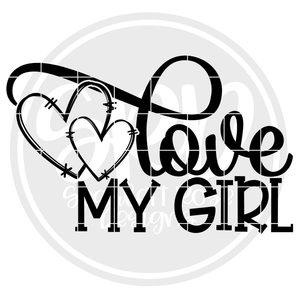 Love My Girl SVG - Valentine 2