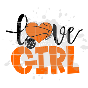 Love my Girl - Basketball SVG