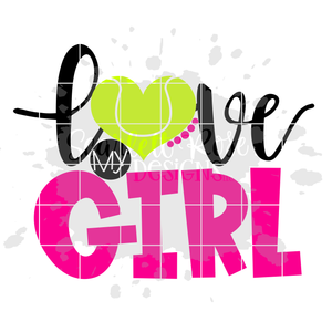 Love my Girl - Tennis SVG