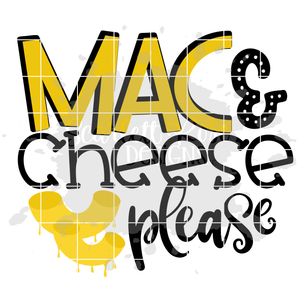 Mac and Cheese Please SVG
