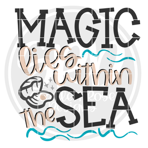 Magic Lies Within the Sea SVG