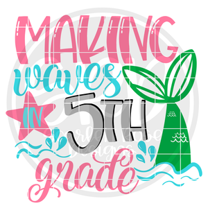 Making Waves in 5th Grade SVG