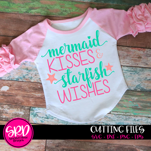 Mermaid Kisses and Starfish Wishes SVG cut file