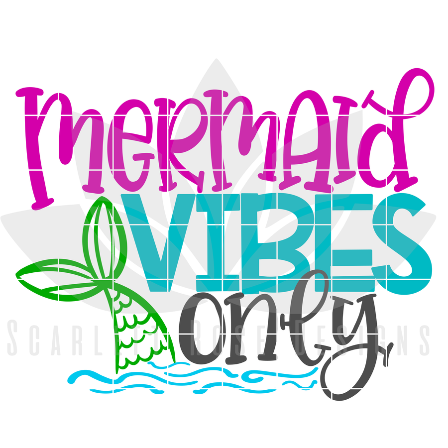 Mermaid Vibes Only SVG