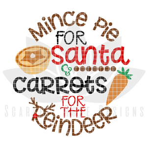 Christmas SVG, Mince Pie for Santa, and Carrots for the Reindeer, Plate cut file