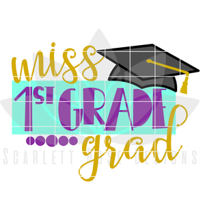 School SVG - Miss 1st Grade Grad