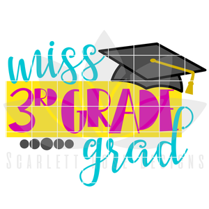 School SVG - Miss 3rd Grade Grad