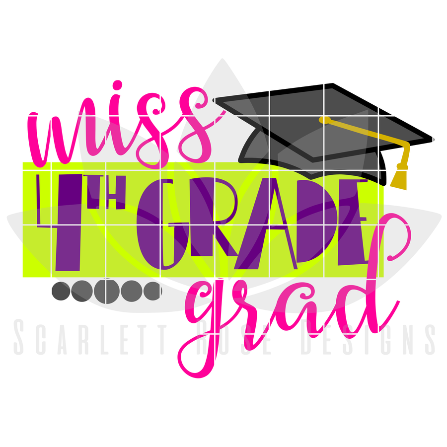 School SVG - Miss 4th Grade Grad