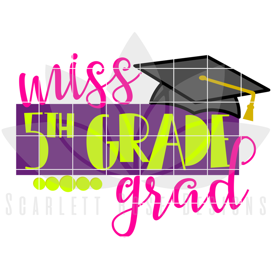 School SVG - Miss 5th Grade Grad