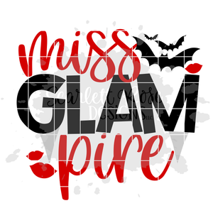 Miss Glam Pire SVG