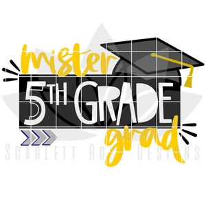 School SVG - Mister 5th Grade Grad