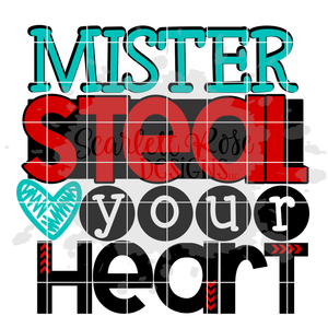 Mister Steal Your Heart SVG