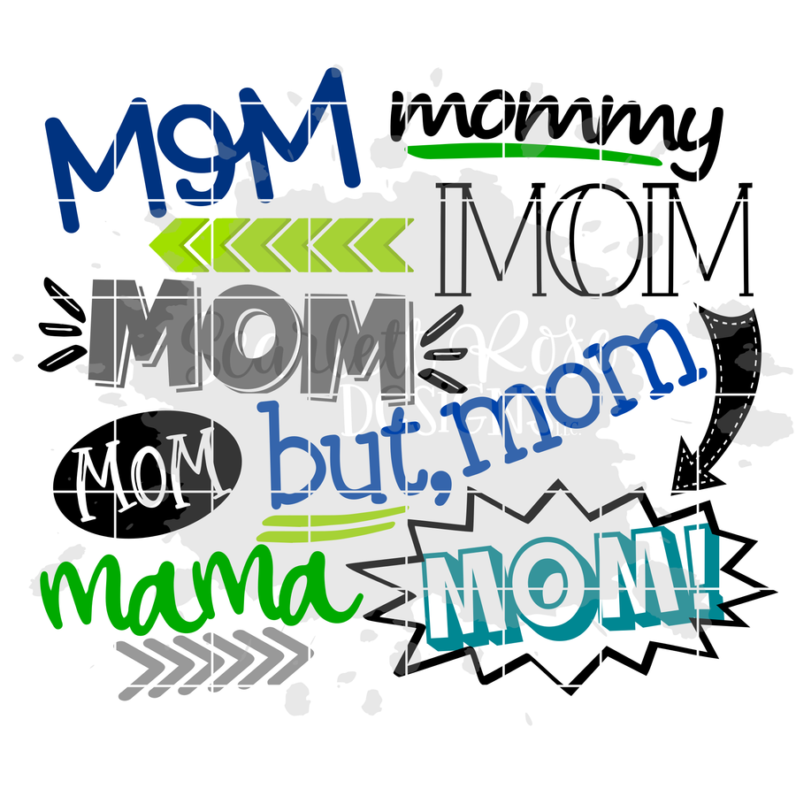 Mom Mom Mama Mommy SVG - Boy