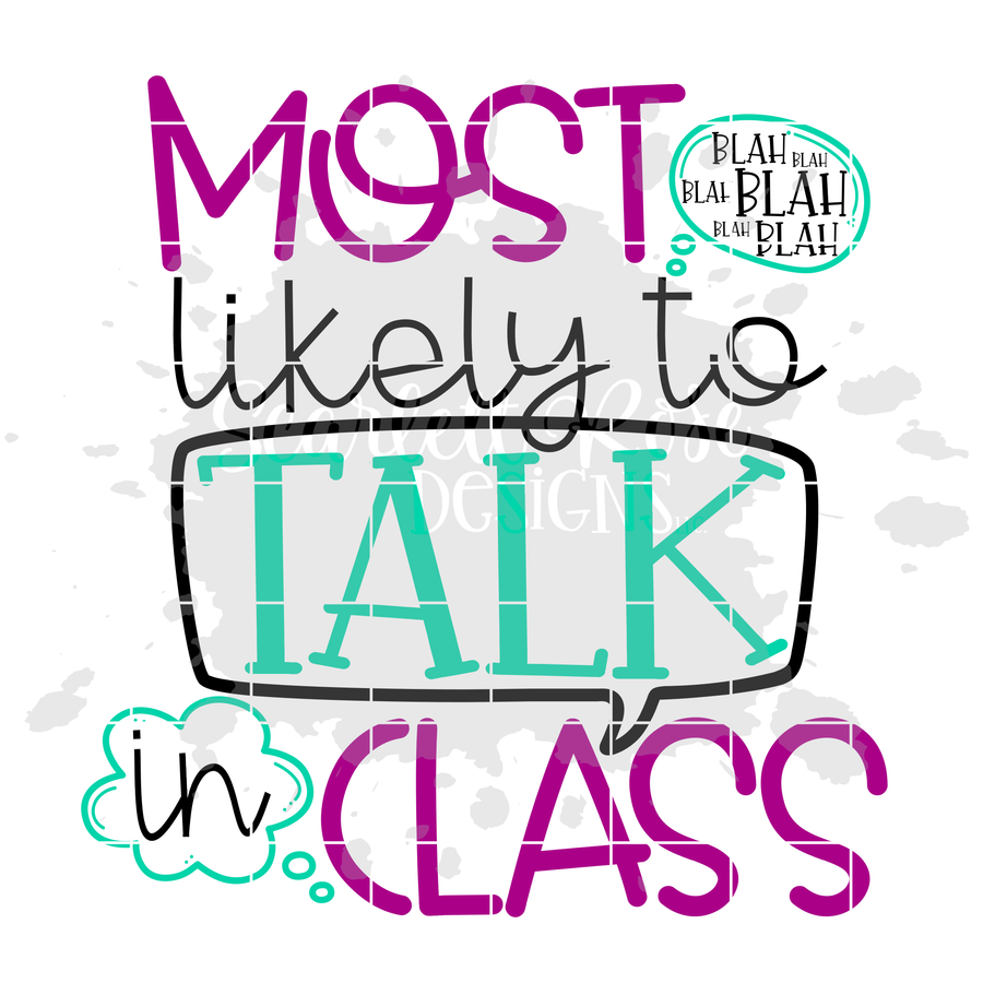 Most Likely To Talk in Class SVG