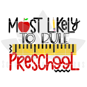 Most Likely to Rule Preschool SVG