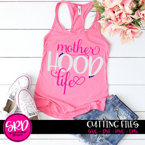 Mother Hood Life SVG